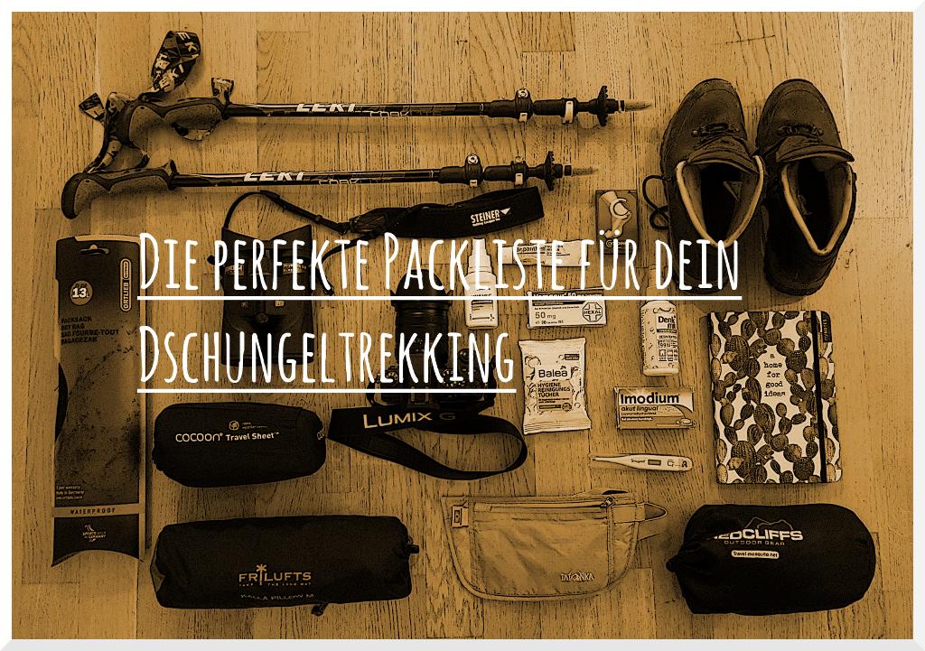 Packliste Dschungeltrekking