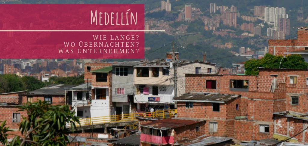 Medellín wie lange